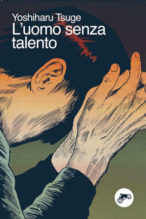 L'uomo senza talento - Yoshiharu Tsuge