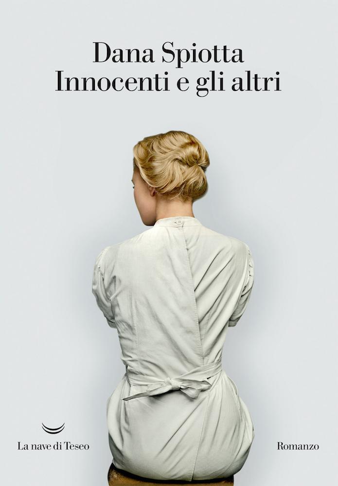 Innocenti e gli altri - Dana Spiotta