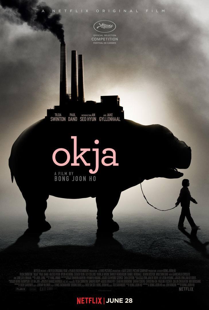Okja - Bong Joon Ho