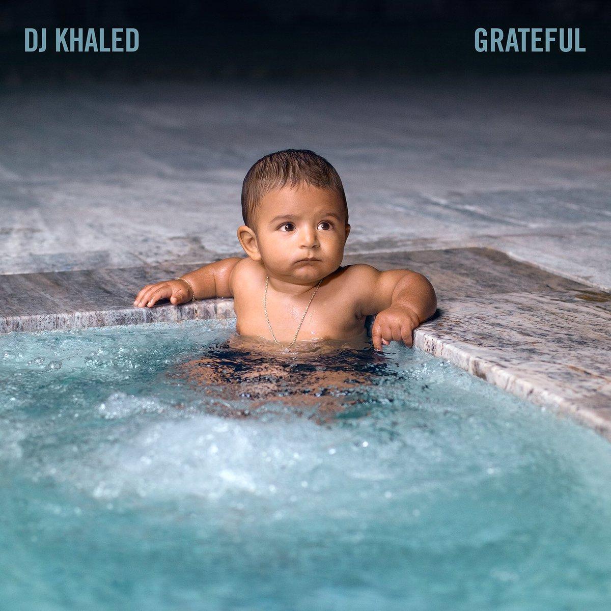 Grateful - DJ Khaled