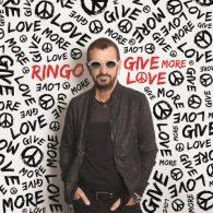 Give More Love - Ringo Starr