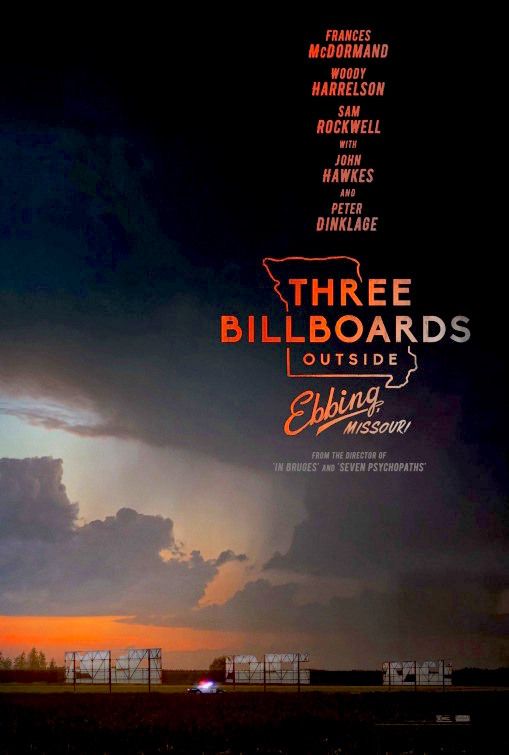 Three Billboards Outside Ebbing, Missouri - Martin McDonagh