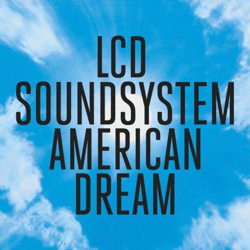 LCD Soundsystem, il ritorno politico con 'American Dream'