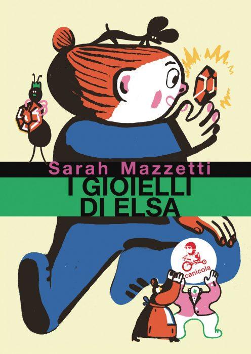I gioielli di Elsa - Sarah Mazzetti