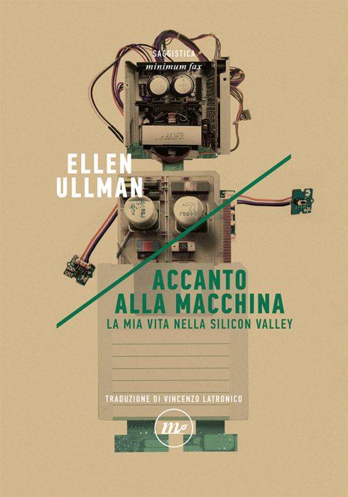 Accanto alla macchina - Ellen Ullman