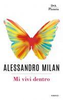 Mi vivi dentro - Alessandro Milan