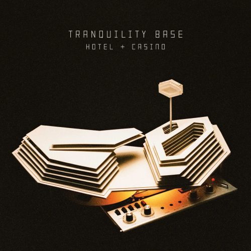 Tranquillity Base Hotel + Casino - Arctic Monkeys
