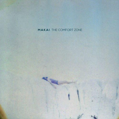 The Comfort Zone - Makai