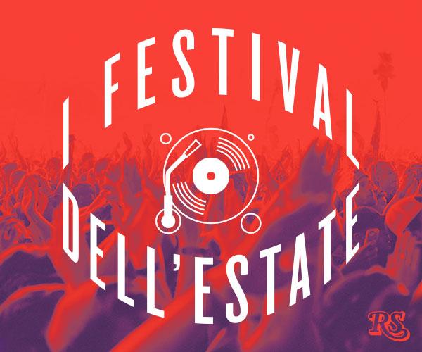 I Festival dell'estate - Rolling Stone Italia