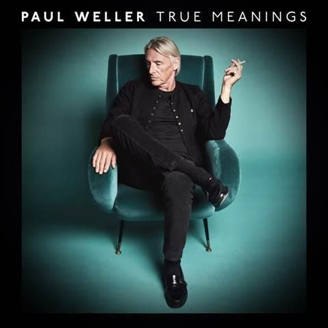 True Meanings - Paul Weller