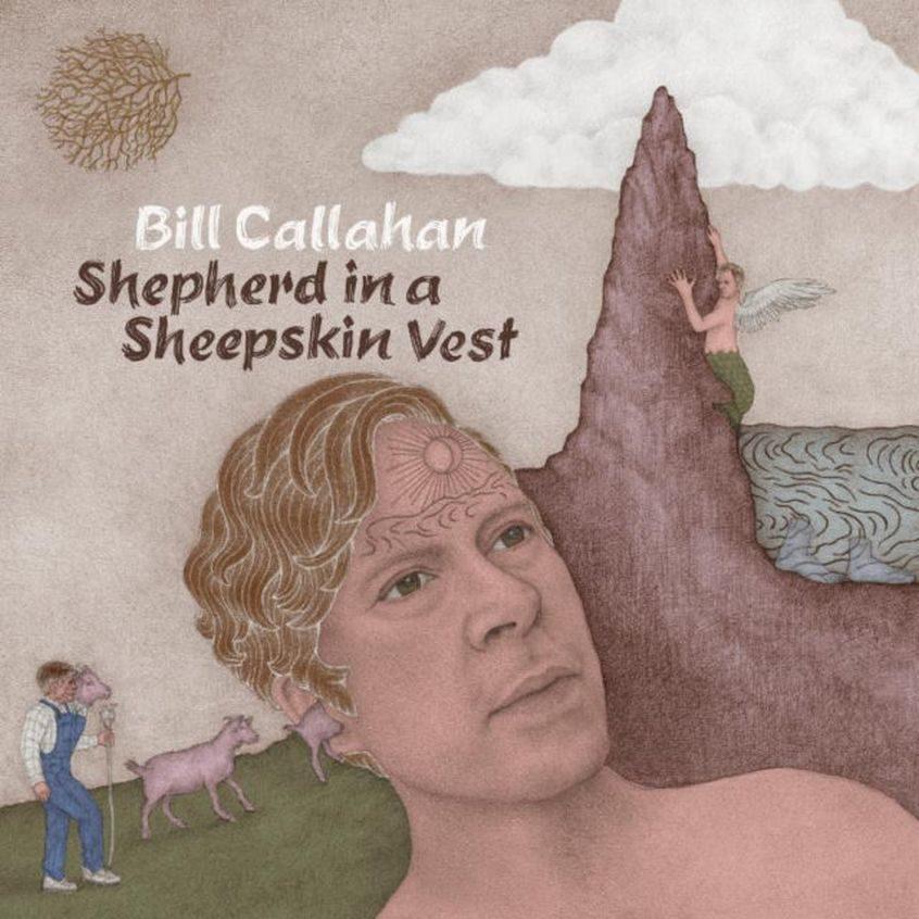 Shepherd In a Sheepskin Vest - Bill Callahan