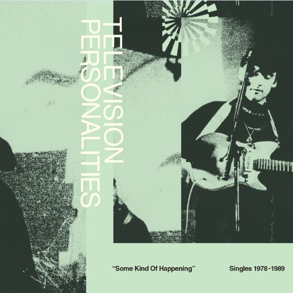 Some kind of happening - Television Personalities