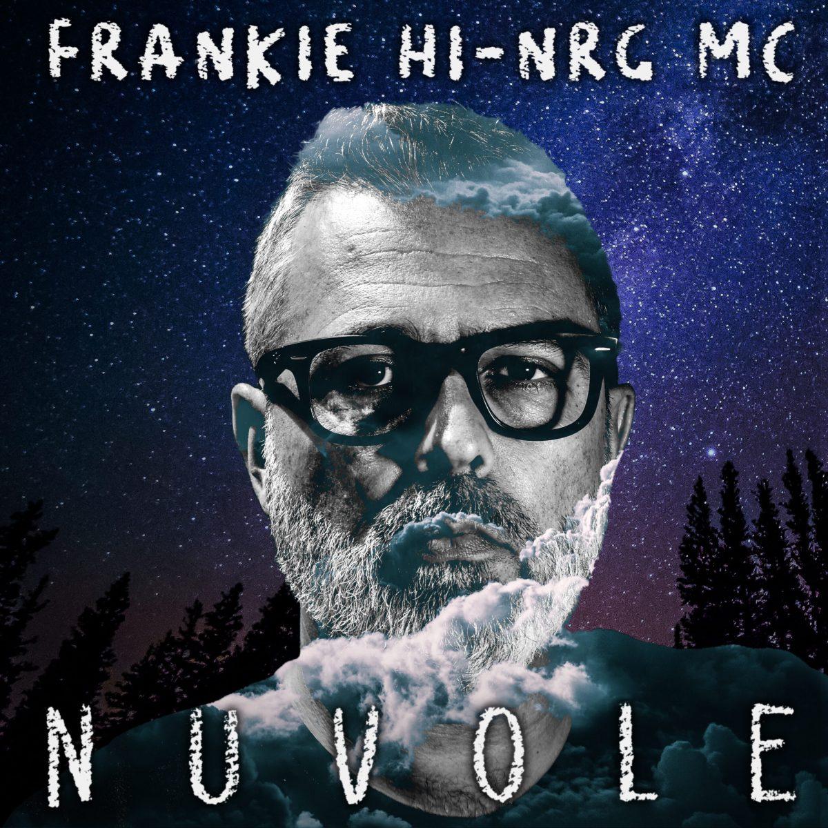 Frankie hi-nrg mc - Nuvole