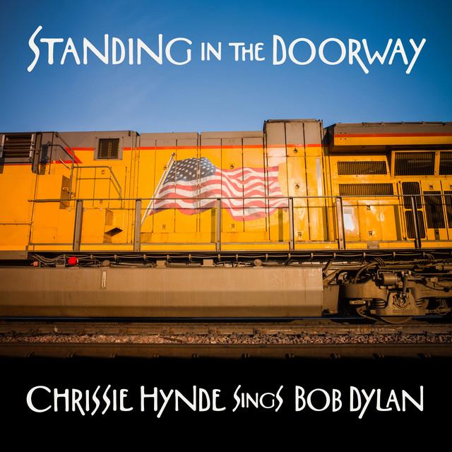 Standing in the Doorway - Chrissie Hynde