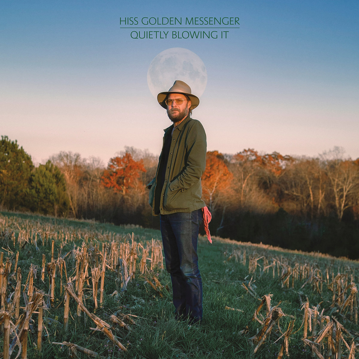 Quietly Blowing It - Hiss Golden Messenger