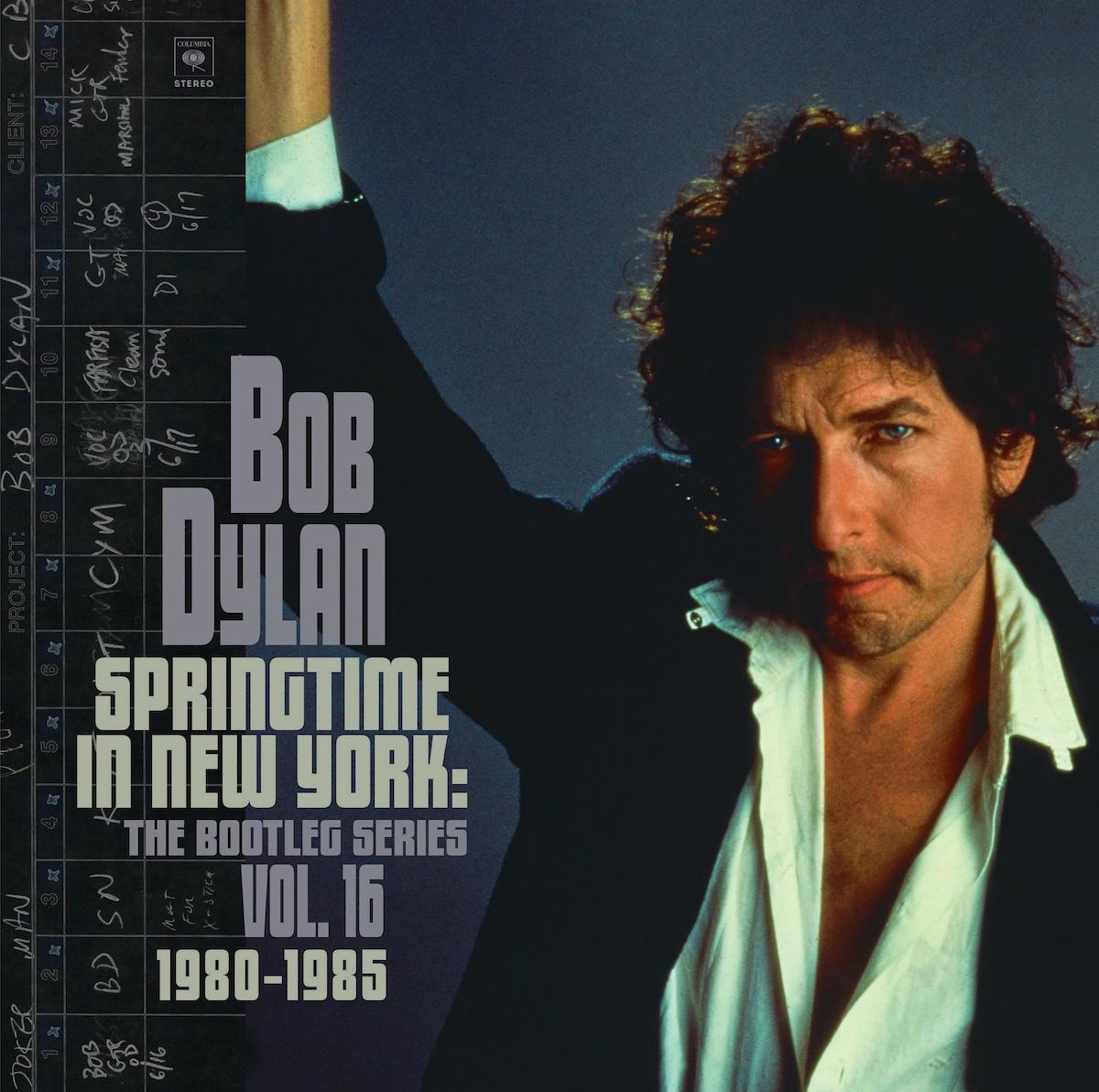 Springtime In New York: The Bootleg Series Vol. 16 1980-1985 - Bob Dylan